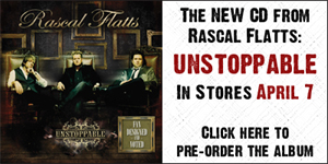 Pre-order the new CD from Rascal Flatts, Unstoppable